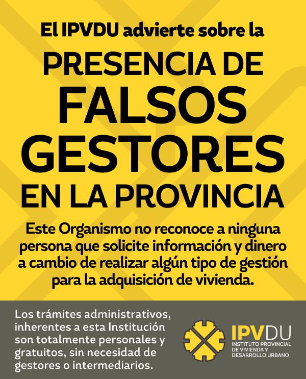 El IPVDU advierte sobre la presencia de falsos gestores en la provincia